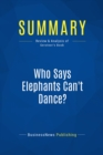 Summary: Who Says Elephants Can't Dance? : Review and Analysis of Gerstner's Book - eBook