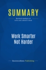 Summary: Work Smarter Not Harder : Review and Analysis of Collis and Leboeuf's Book - eBook