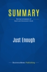 Summary: Just Enough : Review and Analysis of Nash and Stevenson's Book - eBook