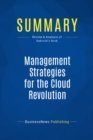Summary: Management Strategies for the Cloud Revolution : Review and Analysis of Babcock's Book - eBook