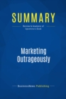 Summary: Marketing Outrageously : Review and Analysis of Spoelstra's Book - eBook
