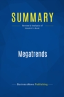 Summary: Megatrends : Review and Analysis of Naisbitt's Book - eBook