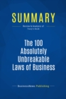 Summary: The 100 Absolutely Unbreakable Laws of Business Success - eBook