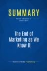 Summary: The End of Marketing as We Know It : Review and Analysis of Zyman's Book - eBook