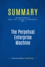 Summary: The Perpetual Enterprise Machine : Review and Analysis of Bowen, Clark, Holloway and Wheelwright's Book - eBook
