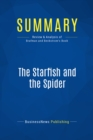Summary: The Starfish and the Spider : Review and Analysis of Brafman and Beckstrom's Book - eBook