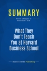 Summary: What They Don't Teach You at Harvard Business School : Review and Analysis of McCormack's Book - eBook