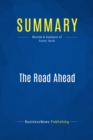 Summary: The Road Ahead : Review and Analysis of Gates' Book - eBook