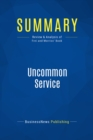 Summary: Uncommon Service : Review and Analysis of Frei and Morriss' Book - eBook