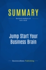 Summary: Jump Start Your Business Brain : Review and Analysis of Hall's Book - eBook