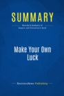 Summary: Make Your Own Luck : Review and Analysis of Shapiro and Stevenson's Book - eBook