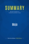 Summary: Mojo : Review and Analysis of Goldsmith and Reiter's Book - eBook