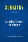 Summary: Moonlighting on the Internet : Review and Analysis of Silver's Book - eBook