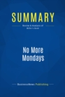 Summary: No More Mondays : Review and Analysis of Miller's Book - eBook