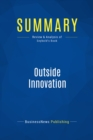 Summary: Outside Innovation : Review and Analysis of Seybold's Book - eBook