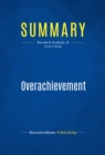 Summary: Overachievement : Review and Analysis of Eliot's Book - eBook