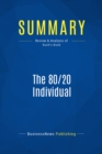 Summary: The 80/20 Individual : Review and Analysis of Koch's Book - eBook