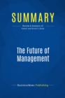 Summary: The Future of Management : Review and Analysis of Hamel and Breen's Book - eBook