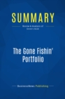 Summary: The Gone Fishin' Portfolio : Review and Analysis of Green's Book - eBook