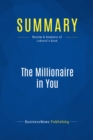 Summary: The Millionaire in You : Review and Analysis of LeBoeuf's Book - eBook