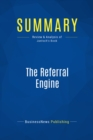 Summary: The Referral Engine : Review and Analysis of Jantsch's Book - eBook