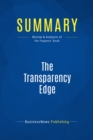 Summary: The Transparency Edge : Review and Analysis of the Pagano's Book - eBook