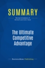 Summary: The Ultimate Competitive Advantage : Review and Analysis of Mitchell and Coles' Book - eBook