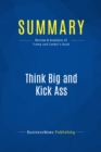 Summary: Think Big and Kick Ass : Review and Analysis of Trump and Zanker's Book - eBook