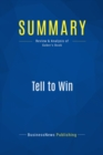 Summary: Tell to Win : Review and Analysis of Peter Guber's Book - eBook