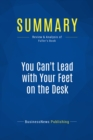 Summary: You Can't Lead with Your Feet on the Desk : Review and Analysis of Fuller's Book - eBook