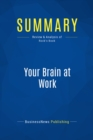 Summary: Your Brain at Work : Review and Analysis of Rock's Book - eBook