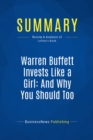 Summary: Warren Buffett Invests Like a Girl: And Why You Should Too : Review and Analysis of Lofton's Book - eBook