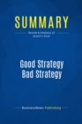 Summary: Good Strategy Bad Strategy : Review and Analysis of Rumelt's Book - eBook