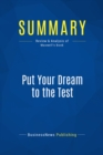 Summary: Put Your Dream to the Test - eBook