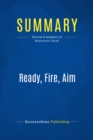Summary: Ready, Fire, Aim : Review and Analysis of Masterson's Book - eBook