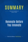 Summary: Renovate Before You Innovate : Review and Analysis of Zyman's Book - eBook