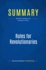 Summary: Rules for Revolutionaries : Review and Analysis of Kawasaki's Book - eBook