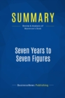 Summary: Seven Years to Seven Figures : Review and Analysis of Masterson's Book - eBook