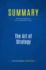 Summary: The Art of Strategy : Review and Analysis of Dixit and Nalebuff's Book - eBook