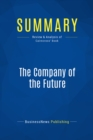 Summary: The Company of the Future : Review and Analysis of Cairncross' Book - eBook