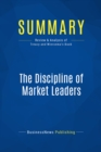 Summary: The Discipline of Market Leaders : Review and Analysis of Treacy and Wiersema's Book - eBook