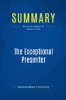 Summary: The Exceptional Presenter : Review and Analysis of Koegel's Book - eBook
