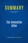 Summary: The Innovation Killer : Review and Analysis of Rabe's Book - eBook