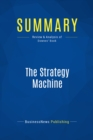 Summary: The Strategy Machine : Review and Analysis of Downes' Book - eBook