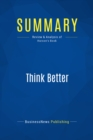 Summary: Think Better : Review and Analysis of Hurson's Book - eBook