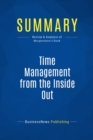 Summary: Time Management from the Inside Out : Review and Analysis of Morgenstern's Book - eBook