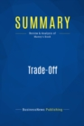 Summary: Trade-Off : Review and Analysis of Maney's Book - eBook