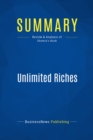 Summary: Unlimited Riches : Review and Analysis of Shemin's Book - eBook