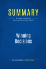 Summary: Winning Decisions : Review and Analysis of Russo and Schoemaker's Book - eBook