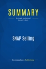 Summary: SNAP Selling : Review and Analysis of Konrath's Book - eBook
